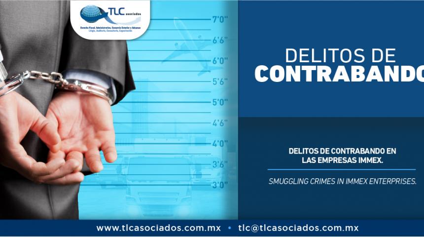 335 – Delito de contrabando en las empresas IMMEX/ Smuggling crimes in IMMEX enterprises.