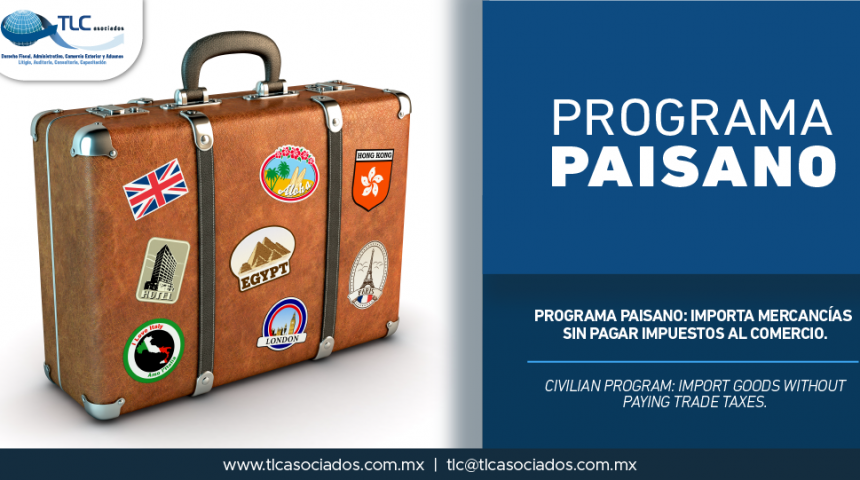 337 – Programa Paisano: importa mercancías sin pagar impuestos al comercio/ Civilian Program: import goods without paying trade taxes.