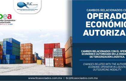 346 – Cambios relacionados con el Operador Económico Autorizado en la modalidad de Tercerización Logística/ Changes related with the Authorized Economic Operator in the Logistics Outsourcing Mode.