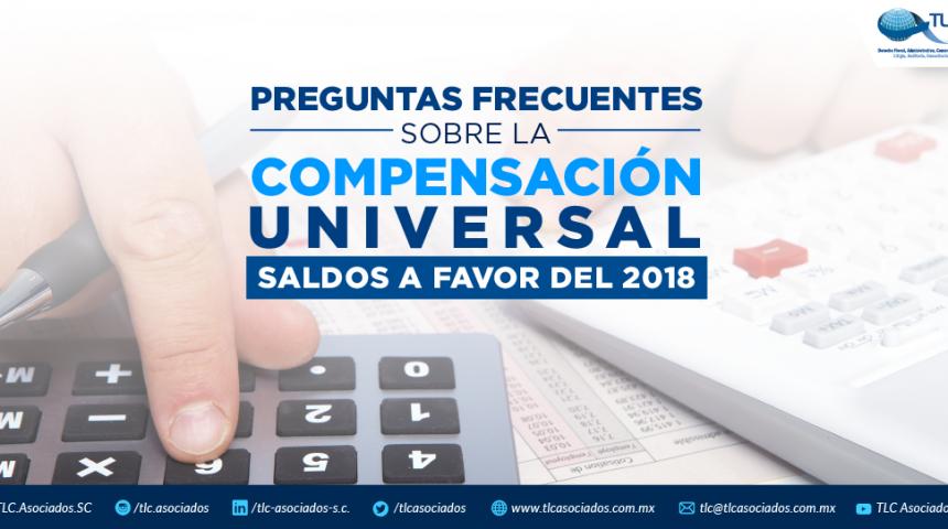 Preguntas frecuentes sobre la compensación universal saldos a favor 2018.