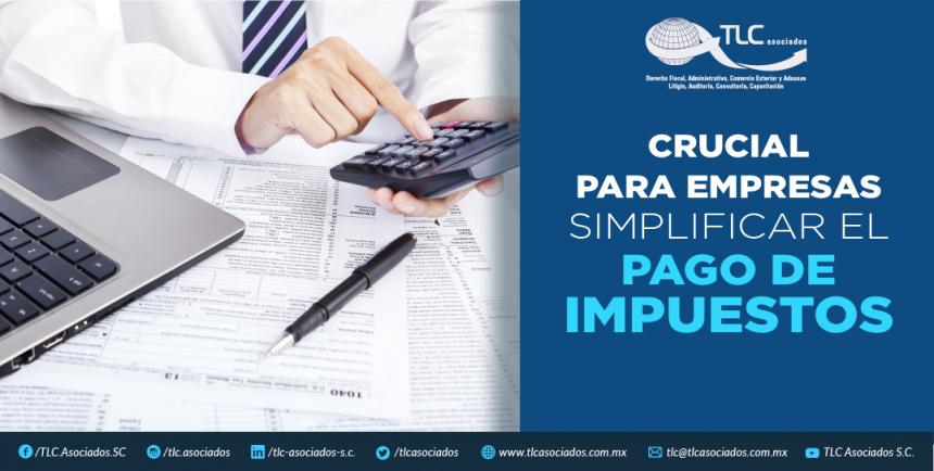 T71 – CRUCIAL PARA EMPRESAS SIMPLIFICAR EL PAGO DE IMPUESTOS/ SIMPLIFYING THE TAX PAYMENT IS IMPERATIVE FOR COMPANIES