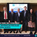 T73 – ANALIZAN EN FORO DEL CONGRESO DECRETO DE ESTÍMULOS FISCALES DE LA FRONTERA NORTE