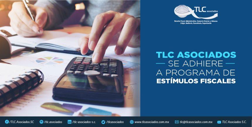T69 – TLC ASOCIADOS SE ADHIERE A PROGRAMA DE ESTÍMULOS FISCALES.