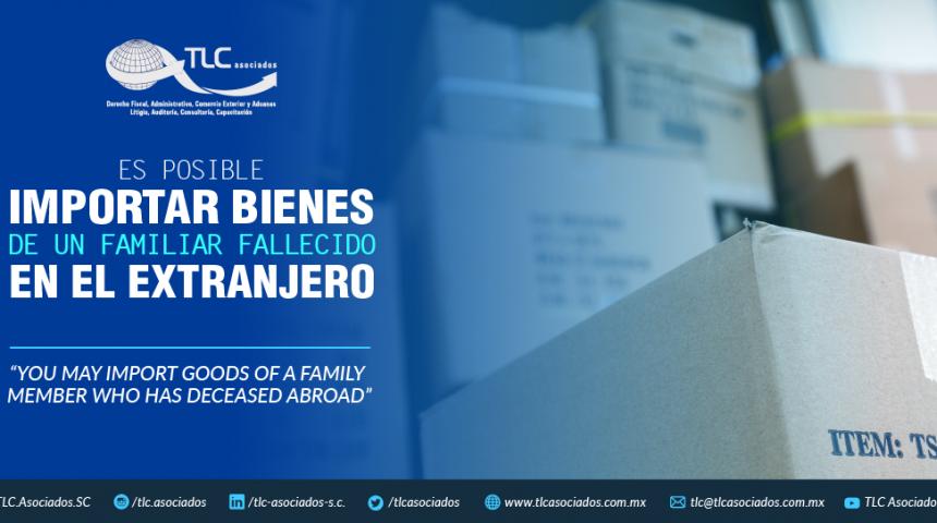 375 – Es posible importar bienes de un familiar fallecido en el extranjero./ You may import goods of a family member who has deceased abroad
