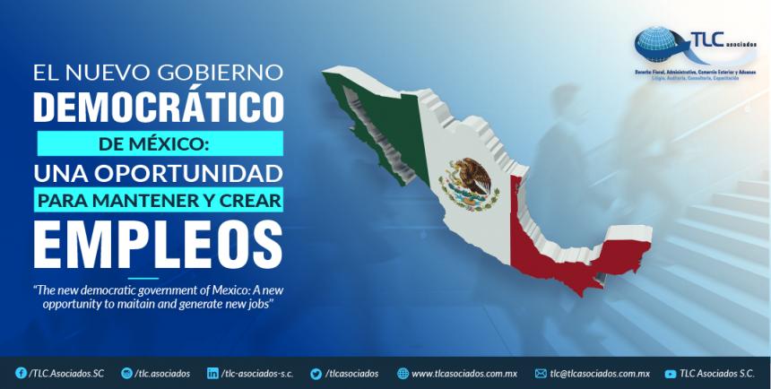 382 – El nuevo gobierno democrático de México: una oportunidad para mantener y crear empleos