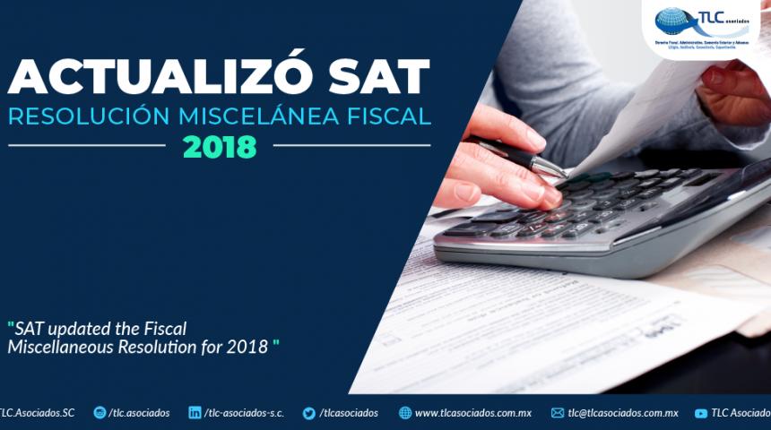 383 – Actualizó SAT Resolución Miscelánea Fiscal 2018
