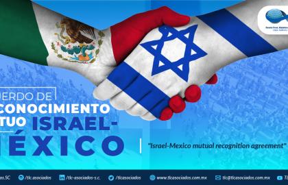 386 – ACUERDO DE RECONOCIMIENTO MUTUO ISRAEL – MÉXICO/ ISRAEL-MEXICO MUTUAL RECOGNITION AGREEMENT