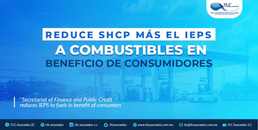 T81 – Reduce SHCP más el IEPS a combustibles  en beneficio de consumidores./ Secretariat of Finance and Public Credit reduces IEPS  to fuels in benefit of consumers