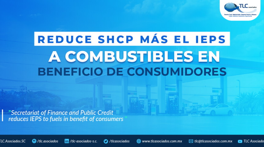 T81 – Reduce SHCP más el IEPS a combustibles  en beneficio de consumidores./ Secretariat of Finance and Public Credit reduces IEPS  to fuels in benefit of consumers