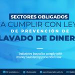 T83 – Sectores obligados a cumplir con Ley de prevención de lavado de dinero/ Sectors forced to comply with the Anti-Money Laundering Prevention Law