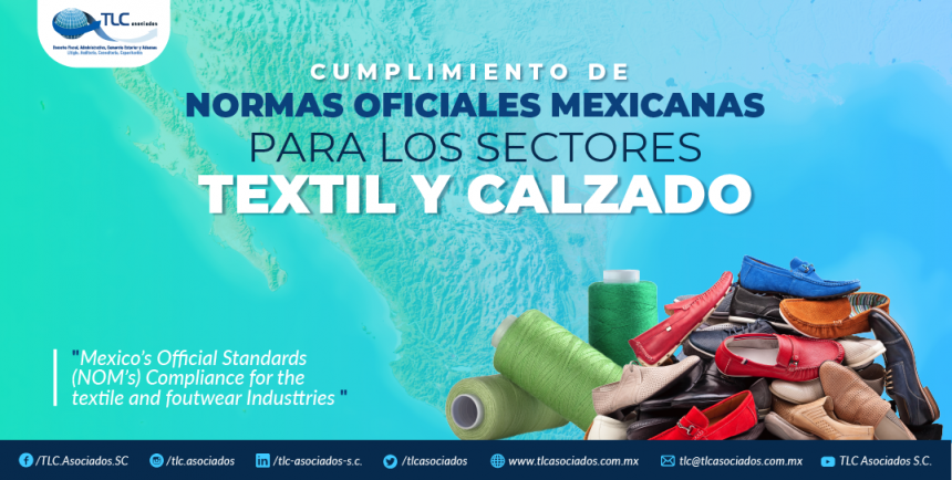 T84 – CUMPLIMIENTO DE NORMAS OFICIALES MEXICANAS  PARA LOS SECTORES TEXTIL Y CALZADO/ MEXICAL OFFICIAL STANDARDS COMPLIANCE FOR THE TEXTILE AND FOOTWEAR INDUSTRIES