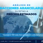 397 – Análisis de Fracciones Arancelarias Sujetas a Precios Estimados/ Analysis on Tariff Codes that are Subject to Estimated Prices