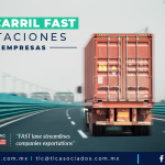 398 – Agiliza carril FAST exportaciones de las empresas./ Fast Lane streamlines companies' exportations