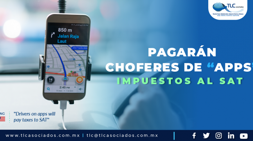 "399 – Pagarán choferes de ""APPS"" impuestos al SAT/ Drivers on apps will pay taxes to SAT"