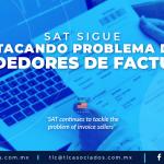 421 – SAT SIGUE ATACANDO PROBLEMA DE VENDEDORES DE FACTURAS/ SAT CONTINUES TO TACKLE THE PROBLEM OF INVOICE SELLERS