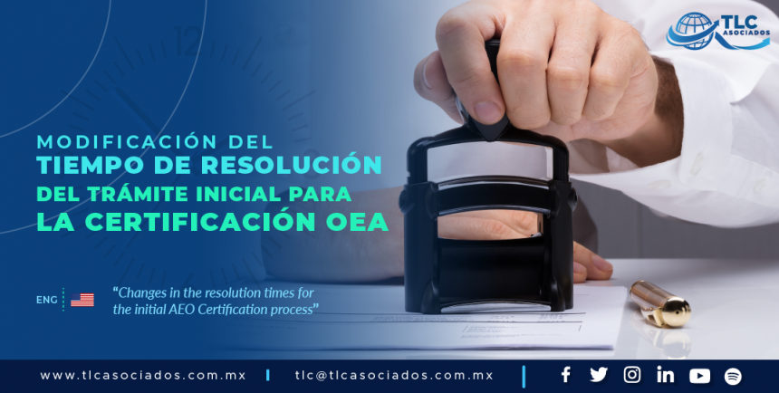 424 – Actualizan tiempos de respuesta para la certificación OEA en las RGCE para 2019/ Updates on response times for the AEO certification in the General Rules of Foreign Trade for 2019