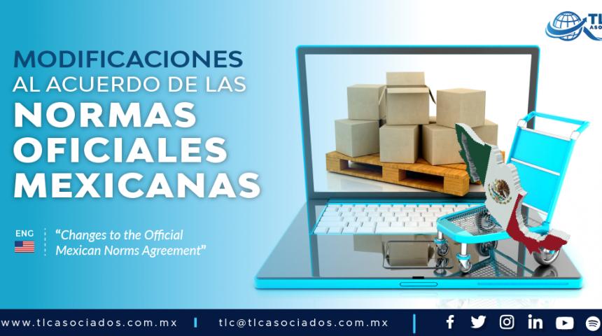 427 – Modificaciones al Acuerdo de las Normas Oficiales Mexicanas/ Changes to the Official Mexican Norms Agreement