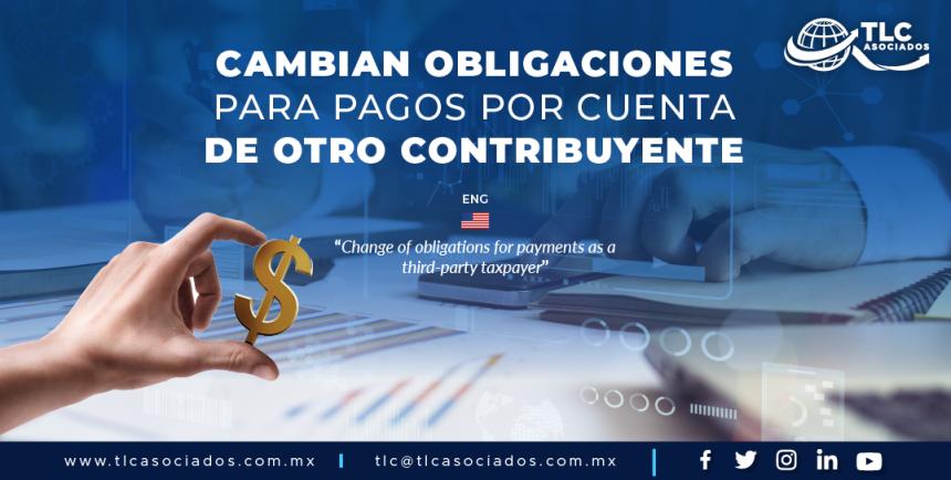 AL1 – Cambian obligaciones para pagos por cuenta de otro contribuyente/ Change of obligations for payments as a third-party taxpayer