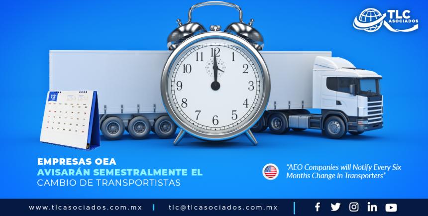 CO1 – Empresas OEA avisarán semestralmente el cambio de Transportistas/ AEO Companies will Notify Every Six Months Change in Transporters