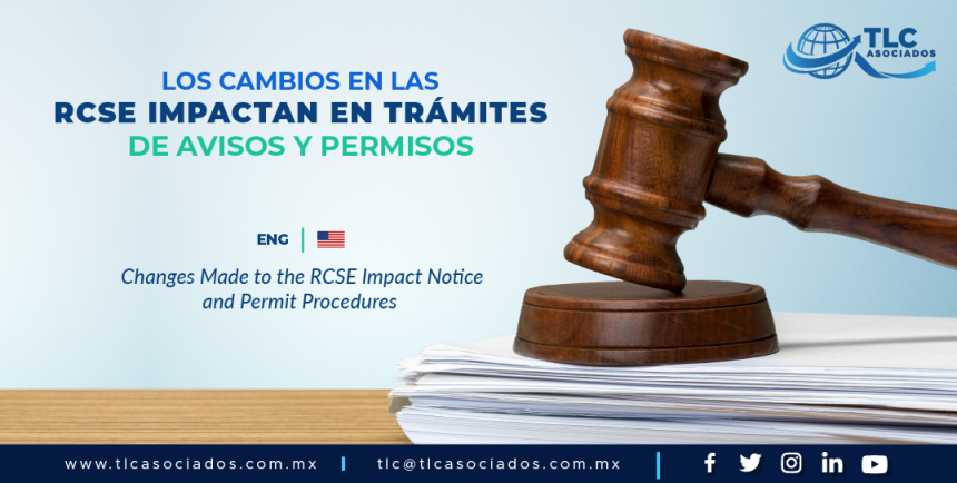 C5 – Los cambios en las RCSE impactan en trámites de avisos y permisos/  Changes Made to the RCSE Impact Notice and Permit Procedures