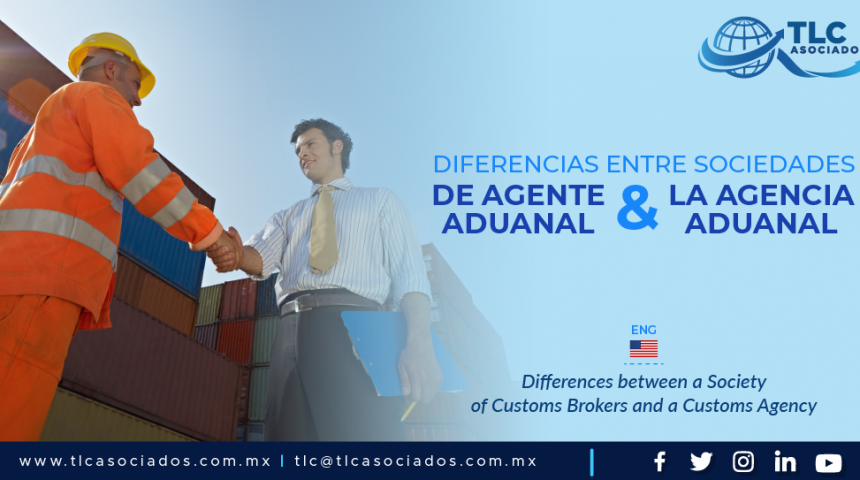C7 – Diferencias entre Sociedades de Agente Aduanal & la Agencia Aduanal/ Differences between a Society of Customs Brokers and a Customs Agency