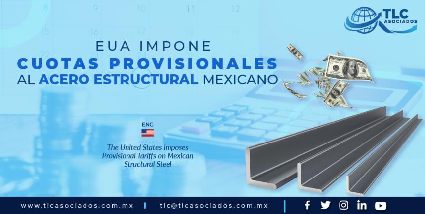 CC2 – EUA impone cuotas provisionales al acero estructural mexicano / The United States Imposes Provisional Tariffs on Mexican Structural Steel