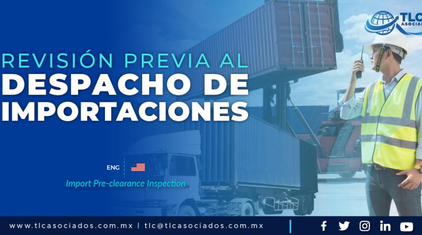 CC3 – Revisión previa al despacho de importaciones/ Import Pre-clearance Inspection