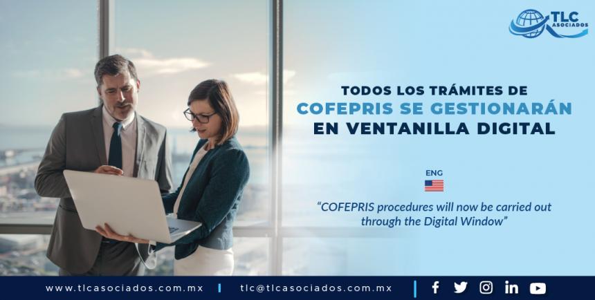 T92 – Todos los trámites de COFEPRIS se gestionarán en Ventanilla Digital/ COFEPRIS procedures will now be carried out through the Digital Window.