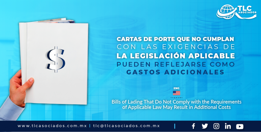 AL5 – Cartas de porte que no cumplan con las exigencias de la legislación aplicable pueden reflejarse como gastos adicionales/ Bills of Lading That Do Not Comply with the Requirements of Applicable Law May Result in Additional Costs