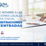 AL7 – Se cambia de nombre a las Administraciones Locales de Auditoria Fiscal por Administraciones Desconcentradas/ Local Administrations of Tax Audit are renamed, becoming Deconcentrated Administrations