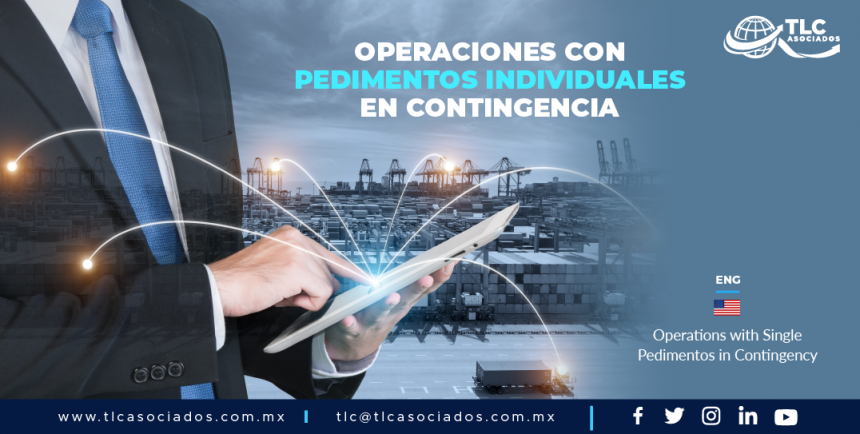CC4 – Operaciones con pedimentos individuales en contingencia/ Operations with Single Pedimentos in Contingency
