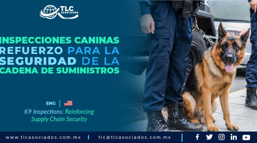 CO4 – Inspecciones Caninas: Refuerzo para la seguridad de la cadena de suministros/ K9 Inspections: Reinforcing Supply Chain Security