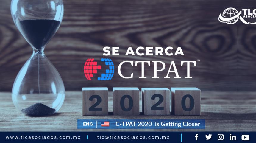 CO6 – Se acerca C-TPAT 2020/ C-TPAT 2020 is Getting Closer