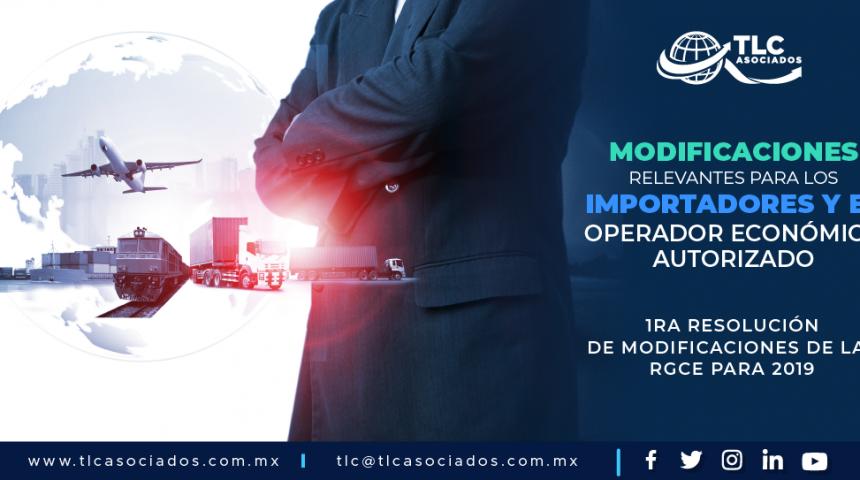 T96 – MODIFICACIONES RELEVANTES PARA LOS IMPORTADORES  & EL OPERADOR ECONÓMICO AUTORIZADO.