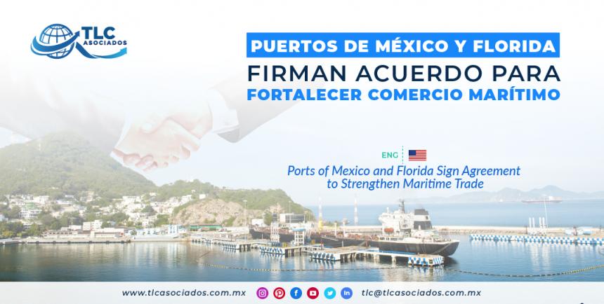 NC3 – Puertos de México y Florida firman acuerdo para fortalecer comercio marítimo/ Ports of Mexico and Florida Sign Agreement to Strengthen Maritime Trade
