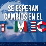 T99 – Se esperan cambios en el T-MEC