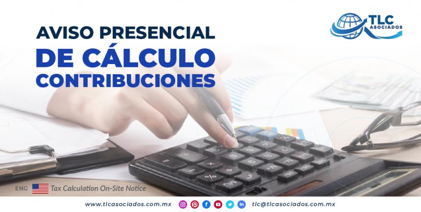 AL11 – Aviso presencial de cálculo contribuciones/ Tax Calculation On-Site Notice