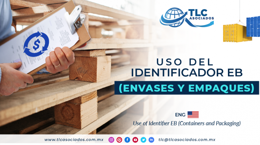 EN5 – Uso del identificador EB (Envases y Empaques)/ Use of Identifier EB (Containers and Packaging)