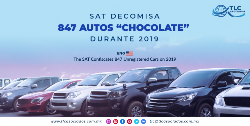 """NC5 – SAT decomisa 847 autos """"chocolate"""" durante 2019/ The SAT Confiscates 847 Unregistered Cars on 2019"""