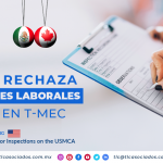 RI9 – México rechaza inspecciones laborales de EUA en T-MEC/ Mexico Rejects U.S. Labor Inspections on the USMCA