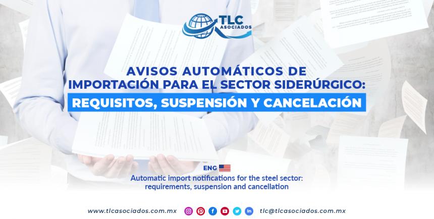 C12 – Avisos automáticos de importación para el sector siderúrgico: requisitos, suspensión y cancelación/ Automatic import notifications for the steel sector: requirements, suspension and cancellation