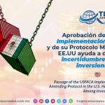 EN7 – Aprobación de la Ley de Implementación del T-MEC y de su Protocolo Modificatorio en EE.UU ayuda a disminuir la incertidumbre entre los inversionistas/ Passage of the USMCA Implementation Act and its Amending Protocol in the U.S. Helps Reduce Uncertainty Among Investors