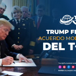 T108 – Trump firma Acuerdo Modificatorio del T-MEC