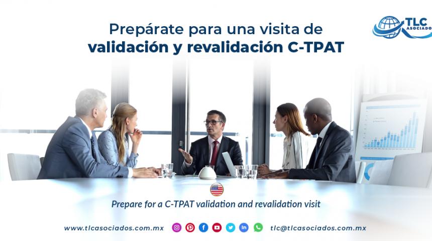 CO12 –  Prepárate para una visita de validación y revalidación C-TPAT/ Prepare for a C-TPAT validation and revalidation visit