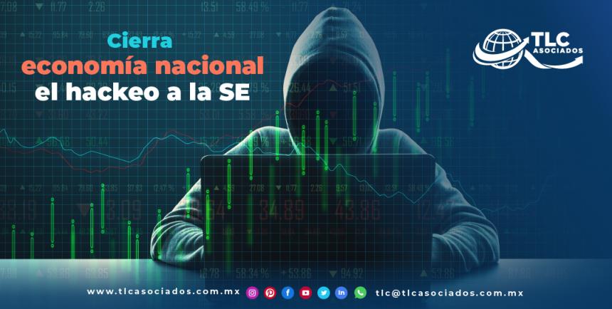 T109 – Cierra economía nacional el hackeo a la SE/ National Economy Closes Hack to the Secretariat of Economy