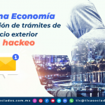 T110-Reacciona Economía para resolución de trámites de comercio exterior tras hackeo/Economy Reacts to Resolve Foreign Trade Procedures after Hacking Incident