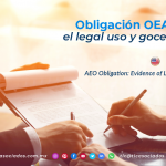 CO14 – Obligación OEA: Acreditar el legal uso y goce de domicilio/ AEO Obligation: Evidence of Legal Use and Address.