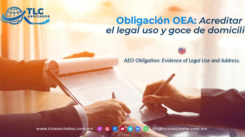 CO14 – Obligación OEA: Acreditar el legal uso y goce de domicilio/ AEO Obligation: Evidence of Legal Use and Address.