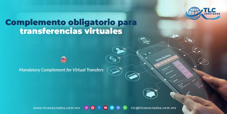 CS13 – Complemento obligatorio para transferencias virtuales/ Mandatory Complement for Virtual Transfers