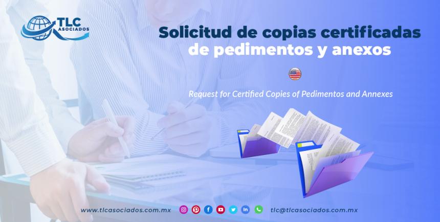 CS14 – Solicitud de copias certificadas de pedimentos y anexos/ Request for Certified Copies of Pedimentos and Annexes